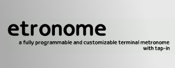 Etronome -- a fully programmable and customizable terminal metronome with tap-in